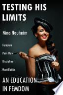 An Education In Femdom Testing His Limits Femdom Pain Play Discipline Humiliation