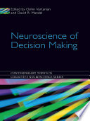 Neuroscience Of Decision Making