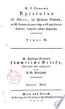M  T  Ciceronis Epistolae ad Atticum  ad Quintum fratrem  ad M  Brutum  et quae vulgo ad Familiares dicuntur  temporis ordine dispositae