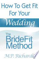 The BrideFit Method