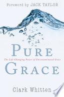 Pure Grace