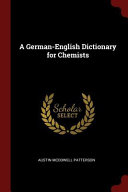 A German English Dictionary for Chemists