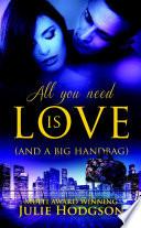 All you need is love  And a big handbag