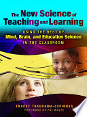 The New Science of Teaching and Learning
