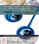 The Euro  The Dollar and the Global Financial Crisis
