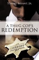 A Thug Cop's Redemption