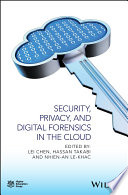Security Privacy And Digital Forensics In The Cloud