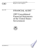Financial audit  Consolidated financial statements of the United States government report to the Congress
