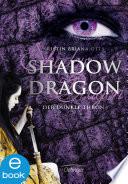 Shadow Dragon Der Dunkle Thron