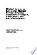 Medical Control In Emergency Medical Services Systems