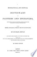 A    Biographical and Critical Dictionary of Painters and Engravers
