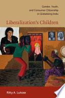 Liberalization   s Children