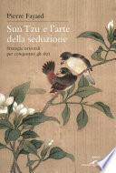 Sun Tzu e l arte della seduzione