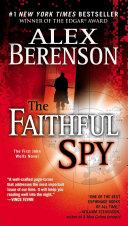 The Faithful Spy   Paperback   Dick Wells  1