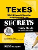 Texes Bilingual Education Supplemental 164 Secrets