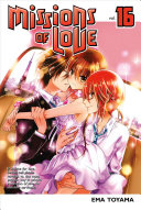 Missions Of Love 16 : and dramatic shojo series. can a...