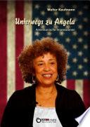 Unterwegs zu Angela