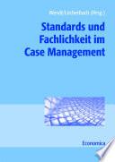 Standards und Fachlichkeit im Case Management
