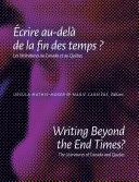 Writing Beyond the End Times? / Écrire au-delà de la fin des temps ? Book