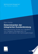 Determinanten der integrierten Kundenbindung