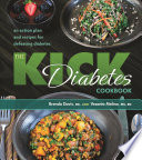The Kick Diabetes Cookbook