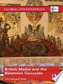 British Media and the Rwandan Genocide