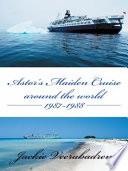 Astor   s Maiden Cruise around the world 1987 1988