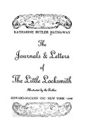The Journals and Letters of the Little Locksmith