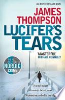 Ebook Lucifer's Tears Epub James Thompson Apps Read Mobile