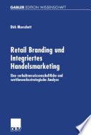 Retail Branding und Integriertes Handelsmarketing