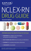 NCLEX RN Drug Guide  300 Medications You Need to Know for the Exam