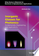 Inorganic Glasses for Photonics