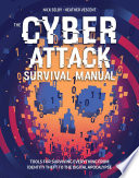Cyber Attack Survival Manual
