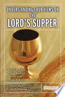 Best Understanding Four Views on the Lord's Supper