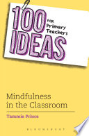 100 Ideas for Primary Teachers  Mindfulness in the Classroom