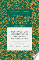 Post Western International Relations Reconsidered