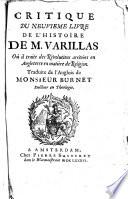 Critique du neuvi  me livre de l Histoire de M  Varillas o   il traite des r  volutions arriv  es en Angleterre en mati  re de religion