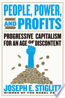 Book People  Power  and Profits  Progressive Capitalism for an Age of Discontent