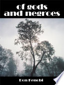 of gods and negroes