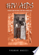 Hiv Aids Poverty And Pastoral Care And Counselling