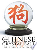 The Chinese Crystal Ball The Ability To See Into