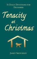 Tenacity at Christmas Book