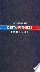 The Ultimate Diet   Fitness Journal