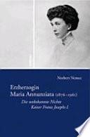 Erzherzogin Maria Annunziata (1876-1961)