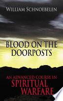 Ebook Blood on the Doorposts Epub William Schnoebelen Apps Read Mobile