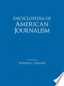 Encyclopedia of American Journalism