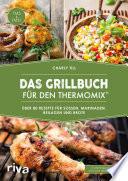Das Grillbuch f  r den Thermomix