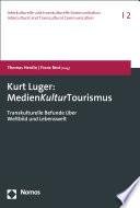 Kurt Luger: MedienKulturTourismus