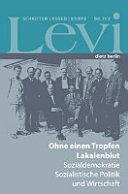 Levi - Gesammelte Schriften, Reden und Briefe / Gesammelte Schriften, Reden und Briefe Band II/2
