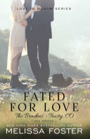 Fated for Love  the Bradens at Trusty